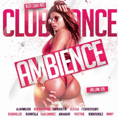 Club Dance Ambience Vol.109 (2017)
