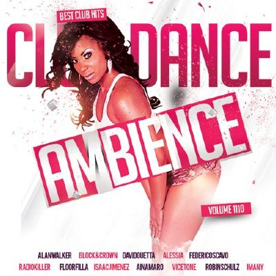 Club Dance Ambience Vol.110 (2017)