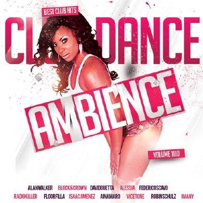 скачать альбом Club Dance Ambience Vol.110 (2017)