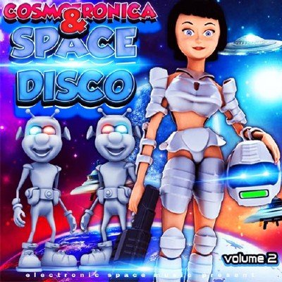 скачать альбом Cosmotronica & Space Disco Vol.2 (2017)