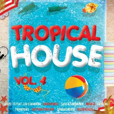 Tropical House Vol.4 (2017)