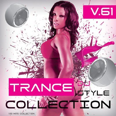 Trance Сollection Vol.61 (2017)
