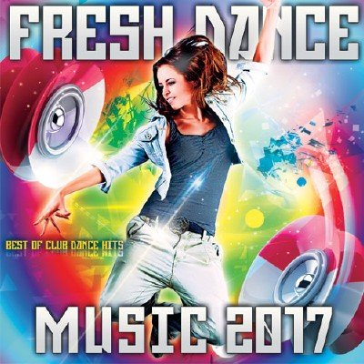Fresh Dance Music (2017)