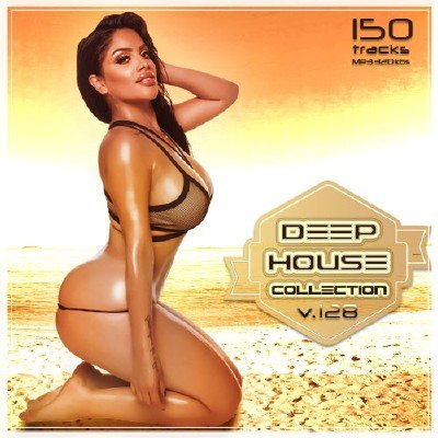 Deep House Collection Vol.128 (2017)