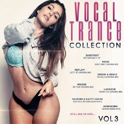 скачать альбом Vocal Trance Collection Vol.3 (2017)