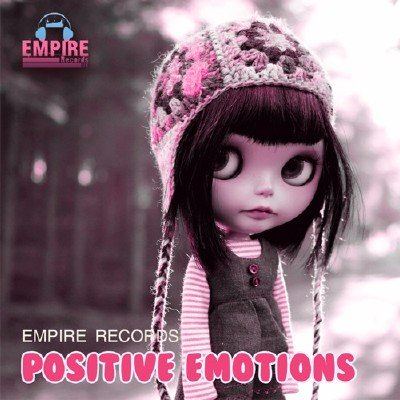 скачать альбом Empire Records - Positive Emotions (2017)