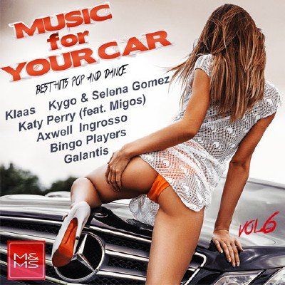 Music for Your Car Vol.6 (2017)