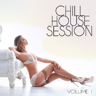 Chill House Session (2017)