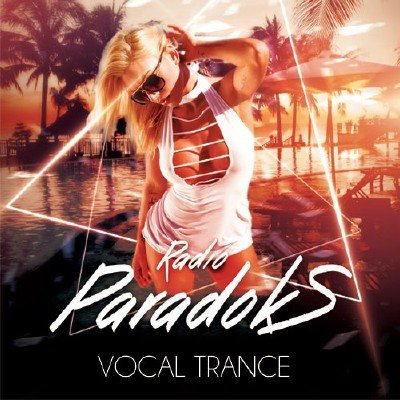 скачать альбом Radio ParadokS - Vocal Trance (2017)