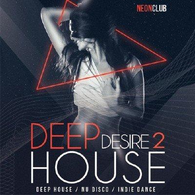 скачать альбом Deep House Desire 2 (2017)