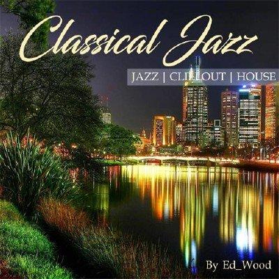 скачать альбом Classical Jazz (2017)