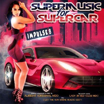 Impulse 8: Super Music for Super Car (2017)