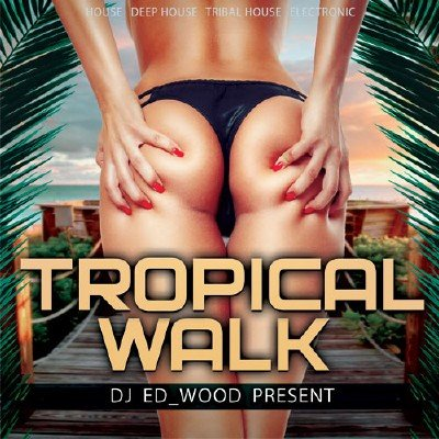 Tropical Walk (2017)