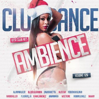 Club Dance Ambience vol.126 (2017)