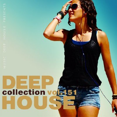 Deep House Collection Vol.151 (2017)