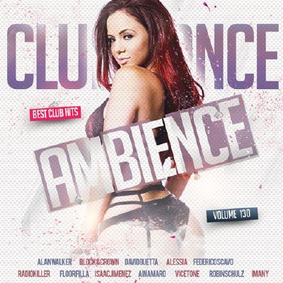 Club Dance Ambience Vol.130 (2018)