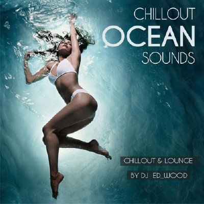 скачать альбом Chillout - Ocean sounds (2018)