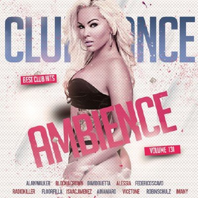 Club Dance Ambience Vol.131 (2018)