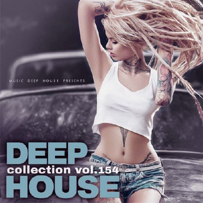 Deep House Collection Vol.154 (2018)