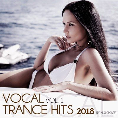 Vocal Trance Hits 2018 Vol.1 (2018)