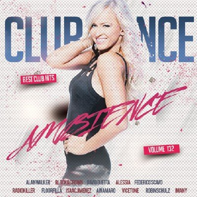 Club Dance Ambience Vol.132 (2018)