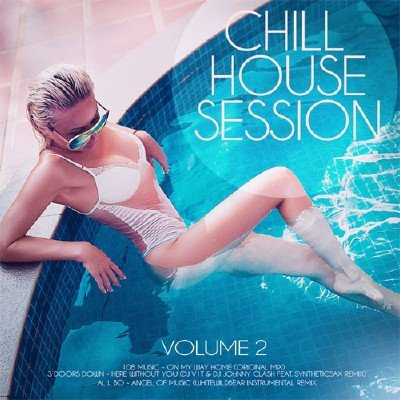 Chill House Session vol.2 (2018)