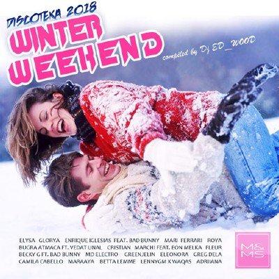 скачать альбом Diskoteka 2018 - Winter Weekend (2018)