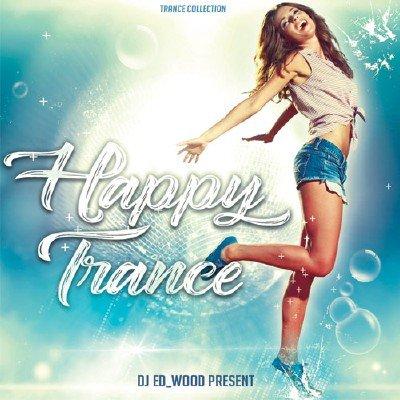 Happy Trance (2018)