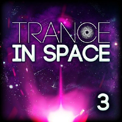 Trance in Space 3 (2018)