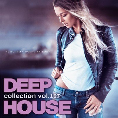 Deep House Collection vol.157 (2018)