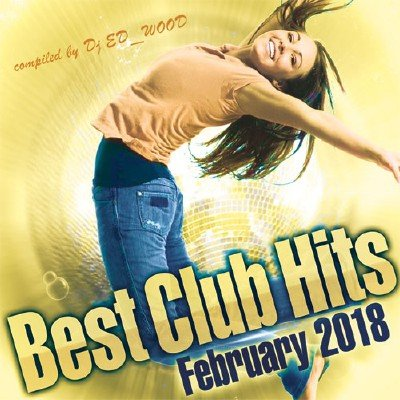 Best Club Hits of February (2018)