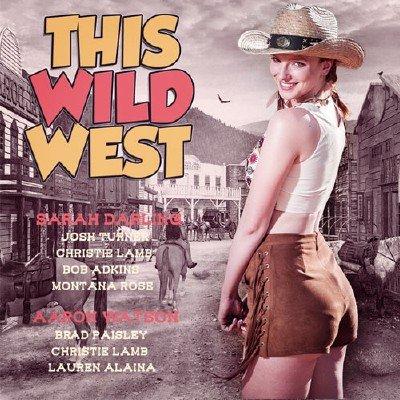 This Wild West (2018)