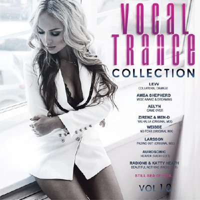 Vocal Trance Collection Vol.10 (2018)