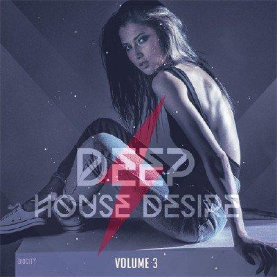 скачать альбом Deep House Desire Vol.3 (2018)