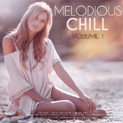 Melodious Chill Vol.1 (2018)
