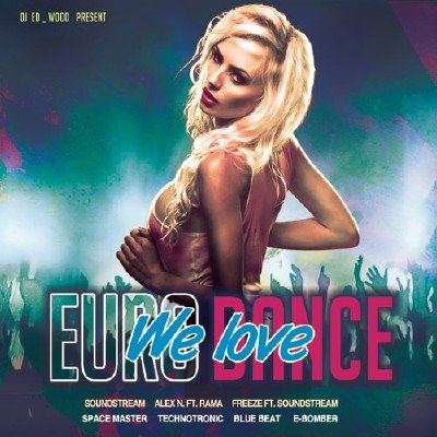 We Love Eurodance (2018)