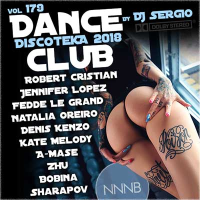 Дискотека 2018 Dance Club Vol. 179 (2018)