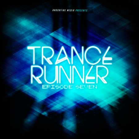 Trance Runner - Episode Seven (2018)