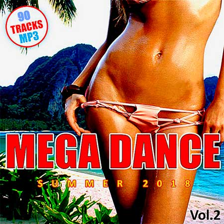 Mega Dance Summer Vol.2 (2018)