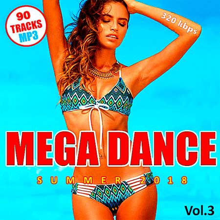 Mega Dance Summer Vol.3 (2018)