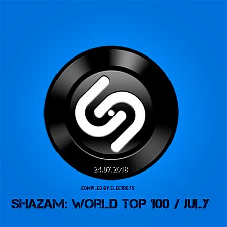 Shazam: World Top 100 [24.07.] (2018)