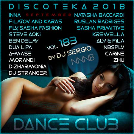 Дискотека 2018 Dance Club Vol. 183 (2018)