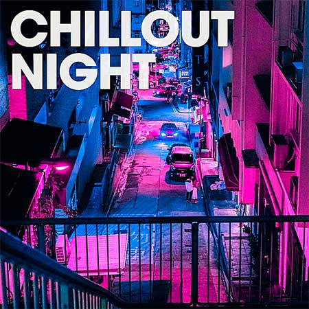 Chillout Night [Orange Juice Records] (2019)