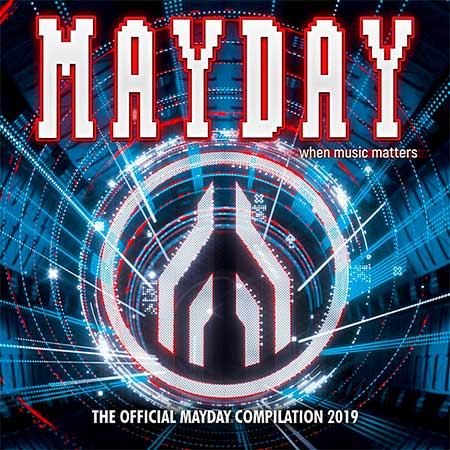 Mayday 2019: When Music Matters (2019)