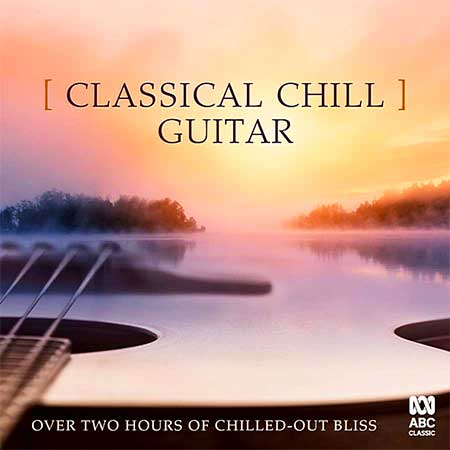 Classical Chill: Guitar (2019)