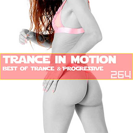 Trance In Motion Vol.264 (2019)
