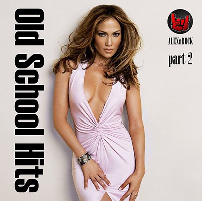 Old School Hits Collection [часть 2] (2019)
