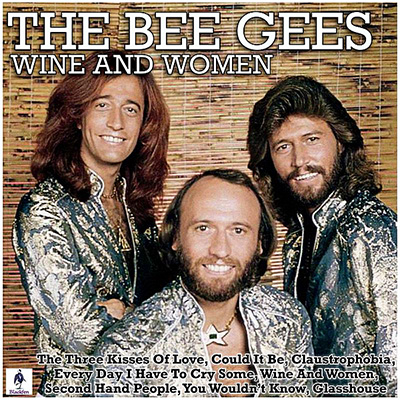 The Bee Gees - Wine And Women (2019)