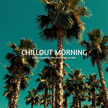 Chillout Morning (2019)