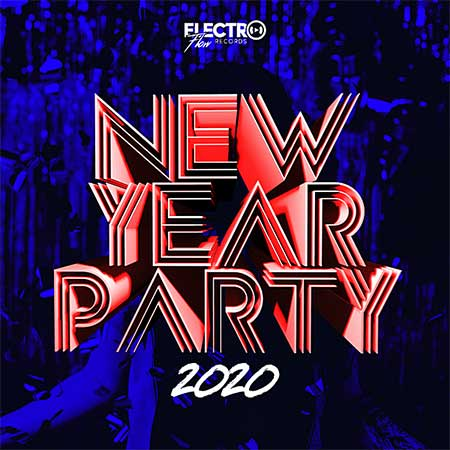New Year Party [Electro Flow Records] (2020)